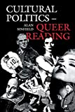 Sinfield, Alan: Cultural Politics - Queer Reading