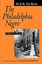 The Philadelphia Negro: A Social Study by W.…