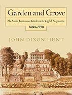Garden and Grove: The Italian Renaissance…