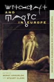Ankarloo, Bengt: Witchcraft and Magic in Europe: The Eighteenth and Nineteenth Centuries