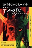 Ankarloo, Bengt: Witchcraft and Magic in Europe: The Twentieth Century