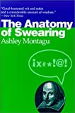 Montagu, Ashley: The Anatomy of Swearing