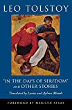 Tolstoy, Leo: In the Days of Serfdom and Other Stories (Pine Street Books)
