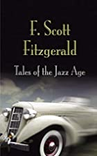 Tales of the Jazz Age {18 stories} by F.…