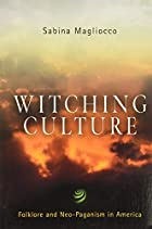 Witching Culture: Folklore and Neo-Paganism…