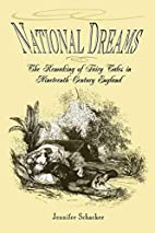 National Dreams: The Remaking Of Fairy Tales…