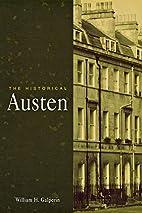 The Historical Austen by William H. Galperin