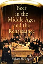 Beer in the Middle Ages and the Renaissance…