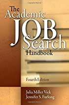 The Academic Job Search Handbook by Julia…