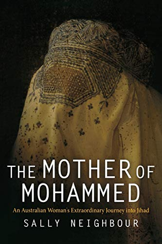 the-mother-of-mohammed-an-australian-womans-extraordinary-journey-into-jihad