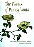 Block, Timothy A.: The Plants of Pennsylvania: An Illustrated Manual