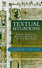 Textual Situations: Three Medieval…