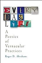 Everyday Life: A Poetics of Vernacular…