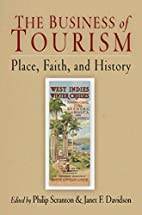 The business of tourism : place, faith, and…