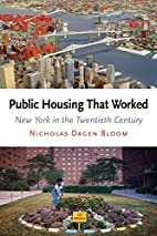 Public Housing That Worked: New York in the…