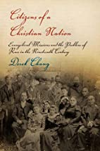 Citizens of a Christian Nation: Evangelical…