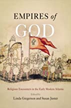 Empires of God: Religious Encounters in the…