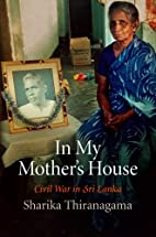In My Mother's House: Civil War in Sri…