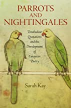 Parrots and Nightingales: Troubadour…