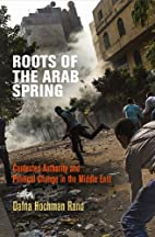 Roots of the Arab Spring: Contested…
