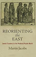 Reorienting the East: Jewish Travelers to…