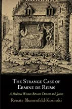 The Strange Case of Ermine de Reims: A…