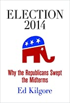 Election 2014: Why the Republicans Swept the…
