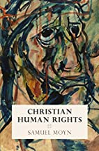 Christian Human Rights (Intellectual History…