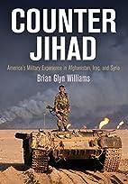 Counter Jihad: America's Military…