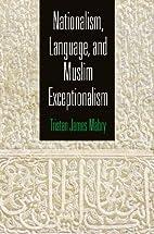 Nationalism, Language, and Muslim…