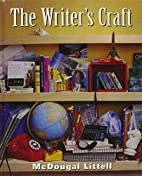The Writer's Craft, Yellow Level by McDougal…