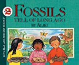 Aliki: Fossils Tell of Long Ago (Let's-Read-And-Find-Out Science: Stage 2 (Pb))
