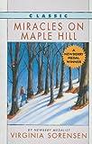 Sorensen, Virginia Eggertsen: Miracles on Maple Hill (Odyssey/Harcourt Young Classic (Prebound))