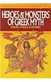 Evslin, Bernard: Heroes & Monsters of Greek Myth (Point)