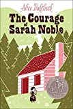 Dalgliesh, Alice: Courage of Sarah Noble (Ready-For-Chapters (Pb))