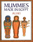 Aliki: Mummies Made in Egypt (Reading Rainbow Books (Pb))