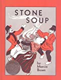 Brown, Marcia: Stone Soup: An Old Tale