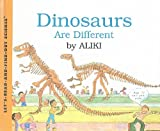 Aliki: Dinosaurs Are Different (Let's-Read-And-Find-Out Science: Stage 2 (Pb))