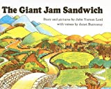 Lord, John Vernon: The Giant Jam Sandwich (Sandpiper Book)