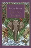Kipling, Rudyard: Just So Stories (Essential Collection (Prebound))