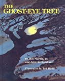 Martin, Bill, Jr.: The Ghost-Eye Tree