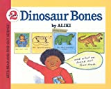 Aliki: Dinosaur Bones (Let's-Read-And-Find-Out Science: Stage 2 (Pb))