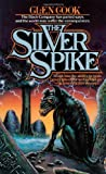 Cook, Glen: Silver Spike