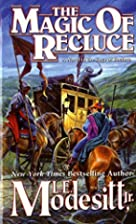 The Magic of Recluce by L. E. Modesitt Jr.