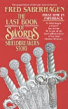 Shieldbreaker's Story: The Last Book of…