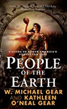 People of the Earth by W. Michael Gear
