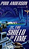 Anderson, Poul: The Shield of Time