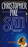 Pike, Christopher: Sati