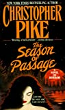 Pike, Christopher: The Season of Passage