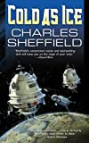 Sheffield, Charles: Cold As Ice